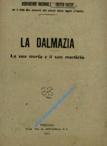 La Dalmazia - la sua storia e il suo martirio_wL-01
